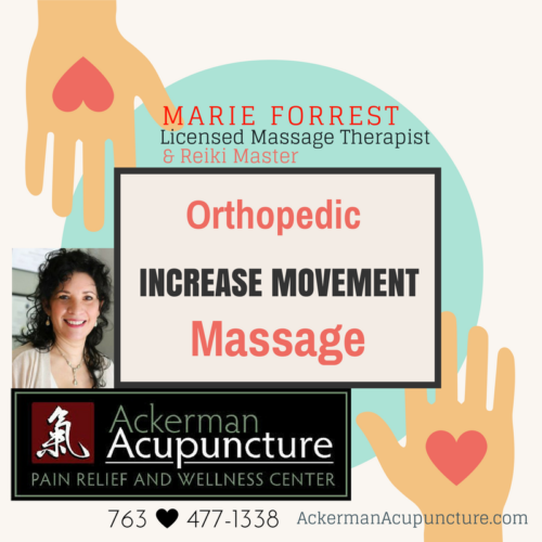 Increase Mobility with Orthopedic Massage (in Anoka)!